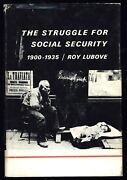 The Struggle For Social Security 1900-1935 - Peter Lubov Hc 1968 Nf/vg- Copy