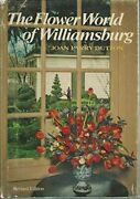 The Flower World Of Williamsburg. By Dutton, Joan Parry.