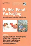 Edible Food Packaging Materials And Processing Technologies, Hardcover By C...