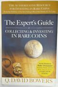 Experts Guide To Collecting And Investing In Rare Coins By Q. David Bowers