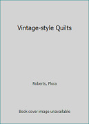 Vintage-style Quilts By Roberts, Flora
