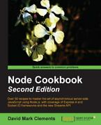 Node Cookbook Paperback By Clements David Mark Brand New Free Shipping In...