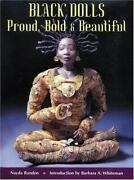 Black Dolls Proud, Bold And Beautiful By Nayda Rondon