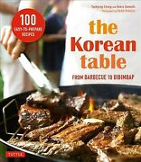 Korean Table From Barbecue To Bibimbap 100 Easy-to-prepare Recipes, Paperb...
