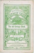 The Old Cottage Clock, Half Dime Series, No 47, 1868 Antique Sheet Music
