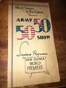 Rare 1943 Allied Forces In New Guinea Presents Army 50-50 Show Program