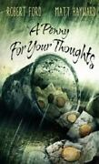 A Penny For Your Thoughts By Matt Hayward Robert Ford