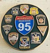 10 State Police Road Dog Challenge Coin 2 1/4 Inches