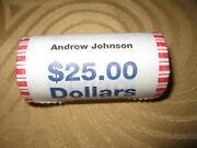 2010 Andrew Johnson 1 Presidential Dollar Uncirculated Bank Roll 25 Coins