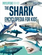Shark Encyclopedia For Kids, Library By Pembroke, Ethan, Brand New, Free Ship...