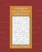 Course In Isaac Pitman Shorthand Paperback By Pitman Isaac Like New Used ...