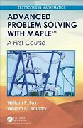 Advanced Problem Solving With Maple A First Course Hardcover By Fox Willi...