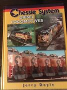 Chessie System Diesel Locomotives By Jerry Doyle Hardcover Railroad Train Book