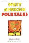 West African Folktales By Mcgraw-hill Companies Staff Steven H. Gale