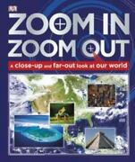 Zoom In Zoom Out By Dorling Kindersley Publishing Staff