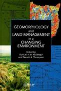 Geomorphology And Land Management In A Changing Environment British...