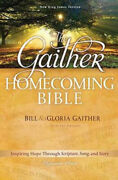 Signature Series The Gaither Homecoming Bible By Bill Gaither Hardback