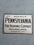 Late 1800's Antique Philadelphia Pa Fire Insurance Co Advertising Metal Sign