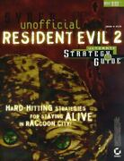 Unofficial Resident Evil 2 Ultimate Strategy Guide