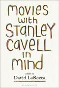 Movies With Stanley Cavell In Mind Hardcover By Larocca David Edt Brand ...