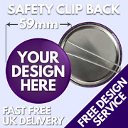 59mm Custom Badges Safety Clip • Personalised Printed Badge • Promotional Button