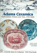 Adams Ceramics Staffordshire Potters And Pots 1779-1998 Hardcover By Furn...
