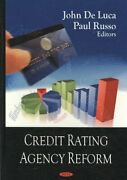 Credit Rating Agency Reform Hardcover By Luca John De Edt Russo Paul E...