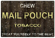 Vintage Style Tobacco Sign Chew Mail Pouch Tobacco 18 X 12