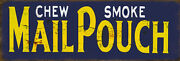 Vintage Style Tobacco Sign Mail Pouch Chew Smoke Cigar 13 X 19