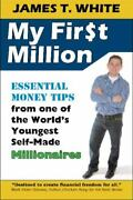 My First Million Essential Money Tips From One Of The World's Youngest...