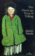 Green-go Turn Of Telling Paperback By Sands Aimee Like New Used Free Ship...