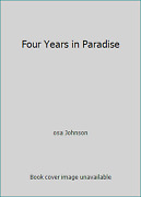 Four Years In Paradise By Osa Johnson