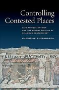 Controlling Contested Places Late Antique Antioch And The Spatial Politics ...