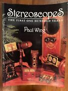 Stereoscopes The First One Hundred Years By Paul Wing 1996 Softbound