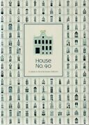 House No. 90 A Tribute To The Klm Houses Collection