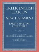 Greek-english Lexicon Of The New Testament And Other Early Christian Literatu...