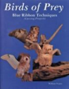Birds Of Prey Blue Ribbon Techniques, Hardcover By Veasey, William, Like Ne...