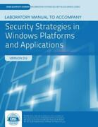 Security Strats In Windows Pltfms And Appls Lab Manual, Like New Used, Free Shi...