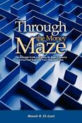 Through The Money Maze Brand New Free Shipping In The Us
