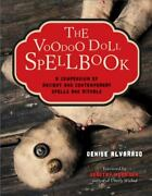 The Voodoo Doll Spellbook A Compendium Of Ancient And Contemporary Spells And R