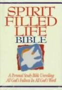 Spirit Filled Life Bible A Personal Study Bible Unveiling All Godand039s Fullness In