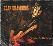 Trouble And Whiskey By Sean Chambers Cd 2017 Brand New Sealed
