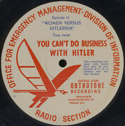 Wwii Radio Program 16 Transcription Disc You Can't Do Business With Hitler