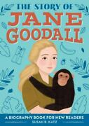 The Story Of Jane Goodall A Biography Book For New Readers The Story Of A Bio