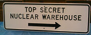 Top Secret Nuclear Warehouse Embossed Large Steel Sign B