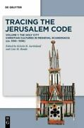 Holy City Tracing The Jerusalem Code Christian Cultures In Medieval Scandi...