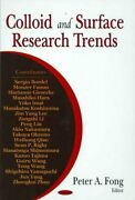 Colloid And Surface Research Trends Hardcover By Fong Peter A. Edt Brand...