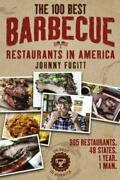 The 100 Best Barbecue Restaurants In America, Like New Used, Free Shipping In...