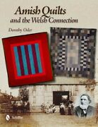 Amish Quilts And The Welsh Connection, Hardcover By Osler, Dorothy, Brand New...