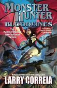 Monster Hunter Bloodlines, Hardcover By Correia, Larry, Brand New, Free Shipp...